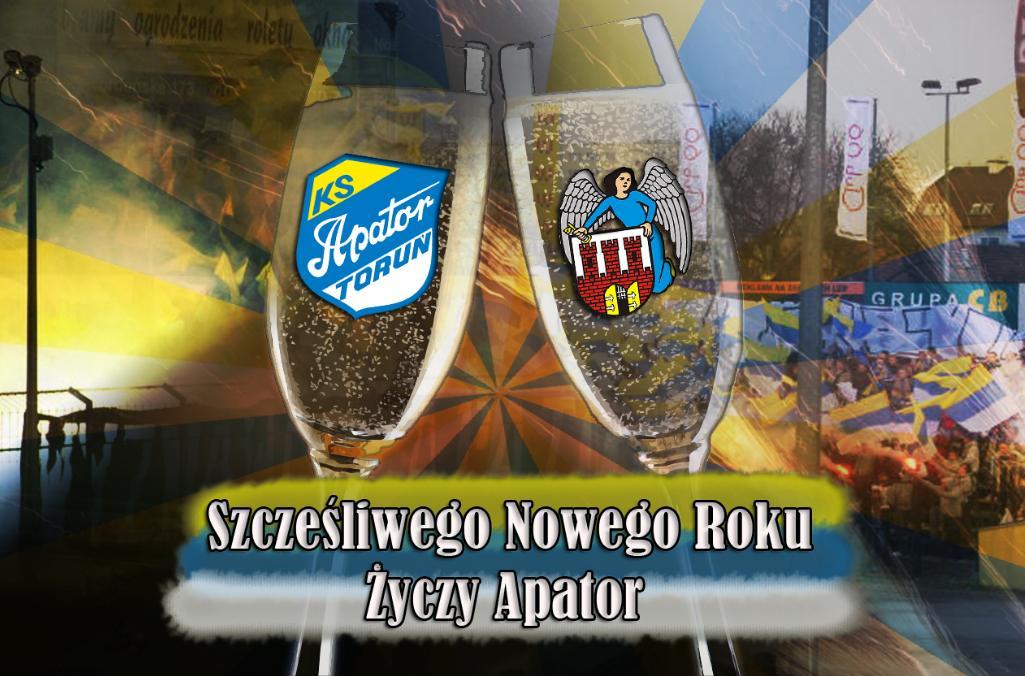 Szczęśliwego Nowego Roku życzą Kibice Apatora Toruń